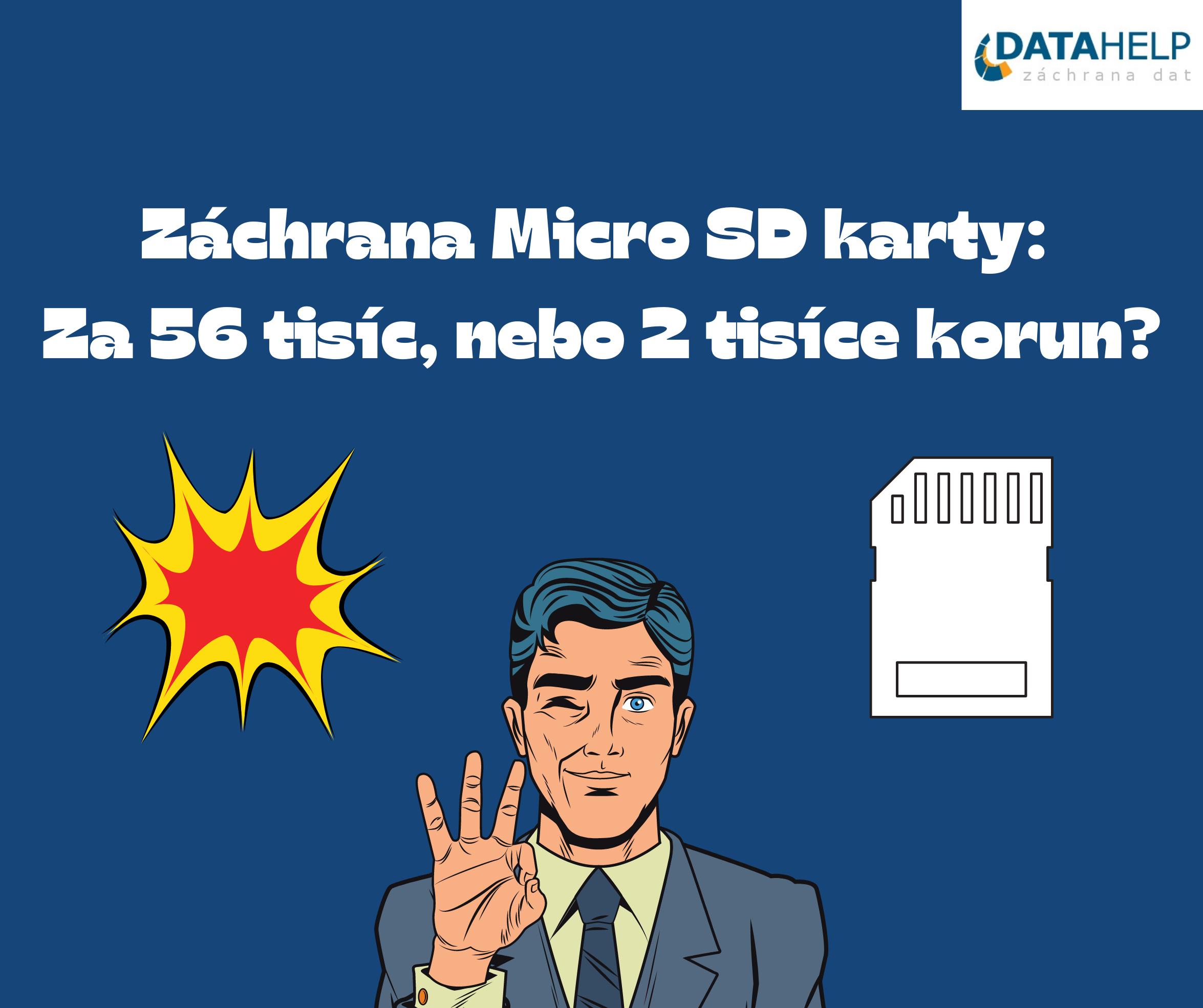 Záchrana Micro SD karty: Za 56 tisíc, nebo 2 tisíce korun?