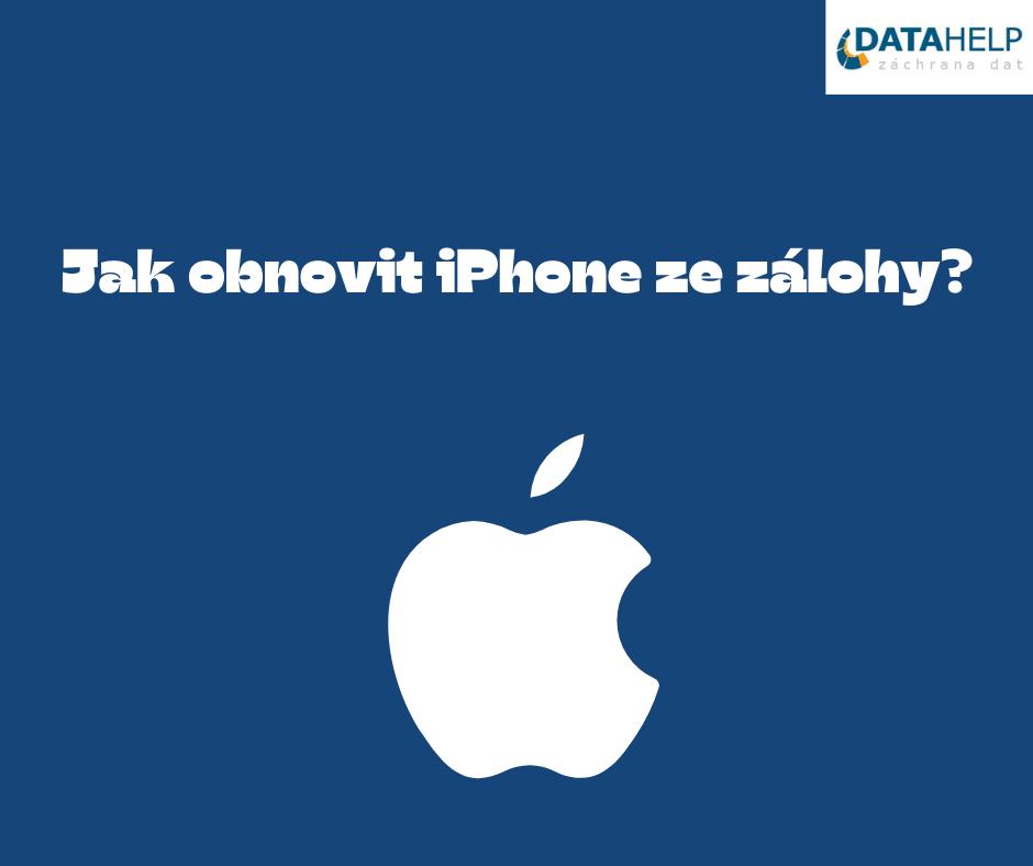 Jak obnovit iPhone ze zálohy? - DataHelp